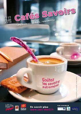 2010 mai - Cafés Savoirs